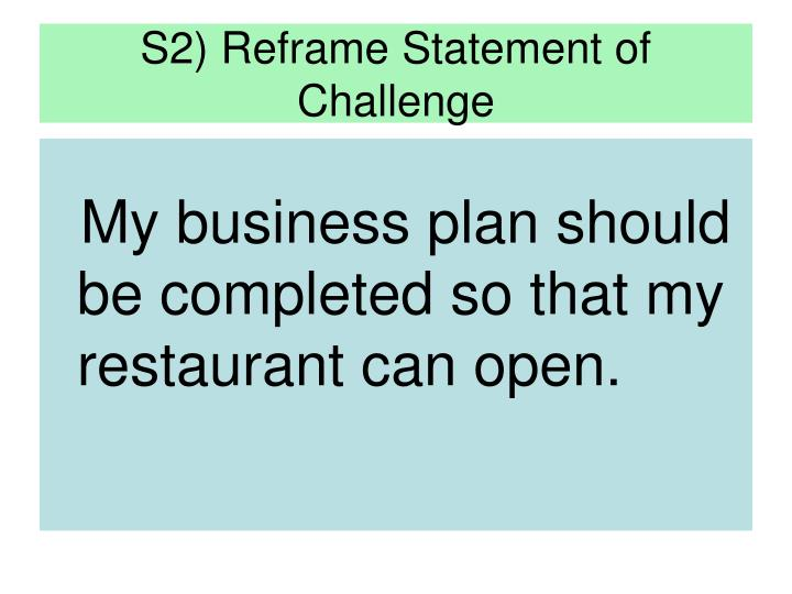 S2) Reframe Statement of Challenge
