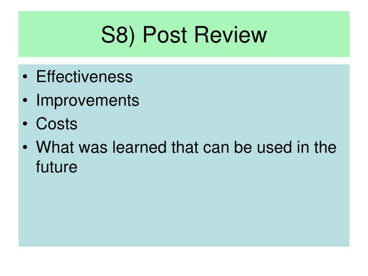 S8) Post Review