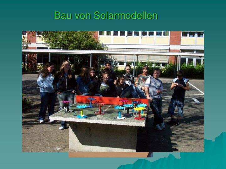 Bau von Solarmodellen