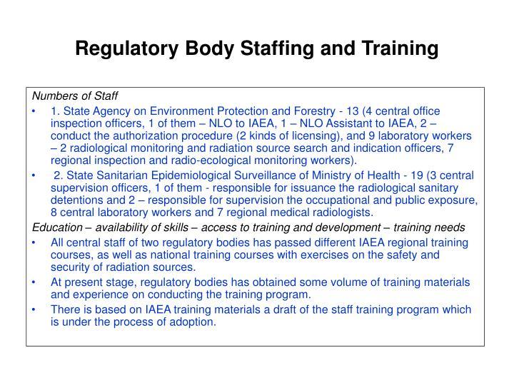 Regulatory Body Staffing and Training