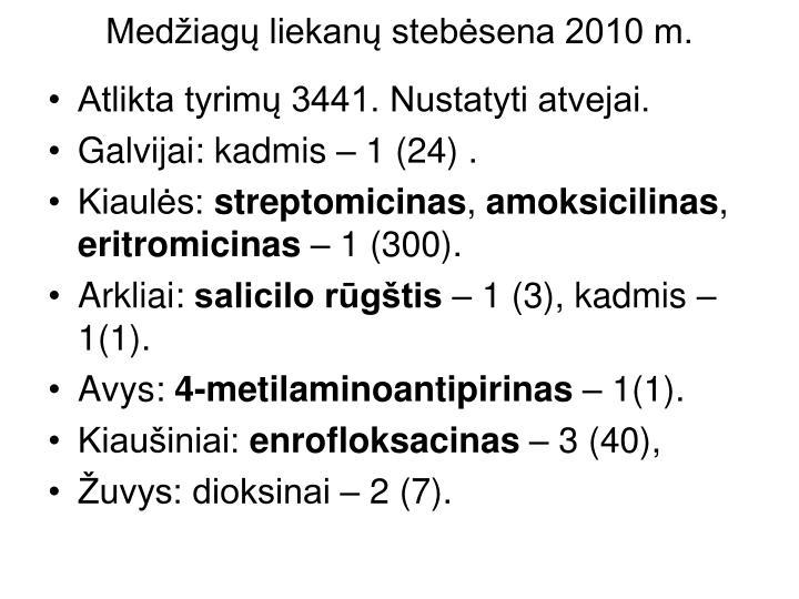 Medžiagų liekanų stebėsena 2010 m.