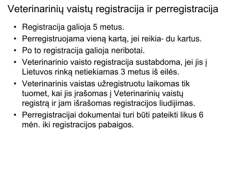 Veterinarinių vaistų registracija ir perregistracija