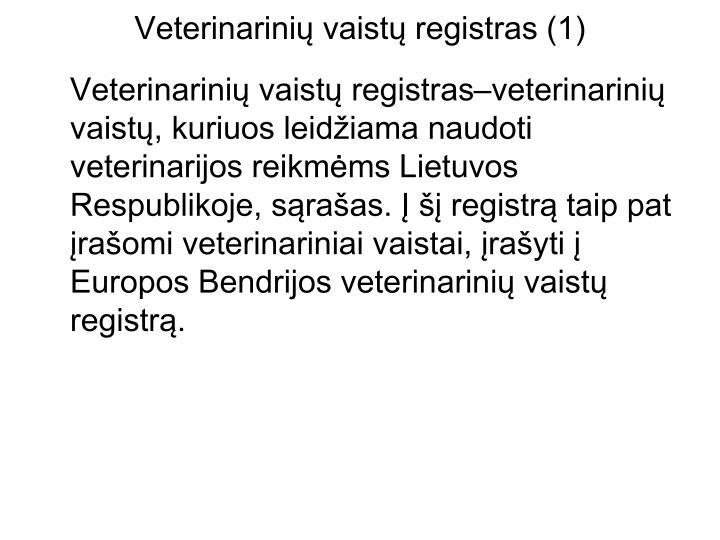 Veterinarinių vaistų registras (1)