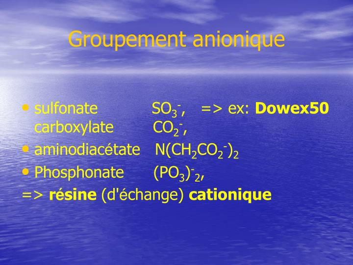 Groupement anionique