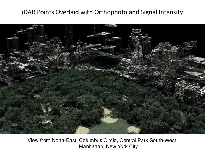 LiDAR Points Overlaid with Orthophoto and Signal Intensity
