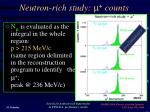 neutron rich study m counts