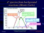 p spectra from background reactions monte carlo