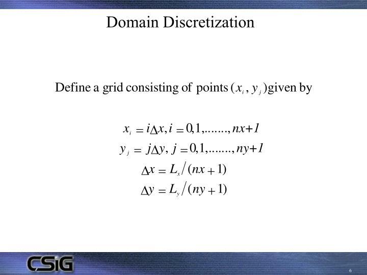 Domain Discretization
