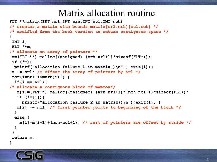 Matrix allocation routine