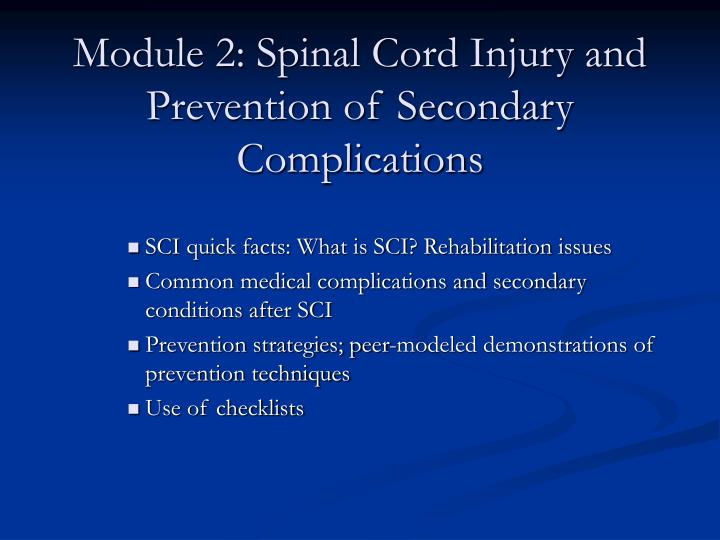 Module 2: Spinal Cord Injury and Prevention of Secondary Complications