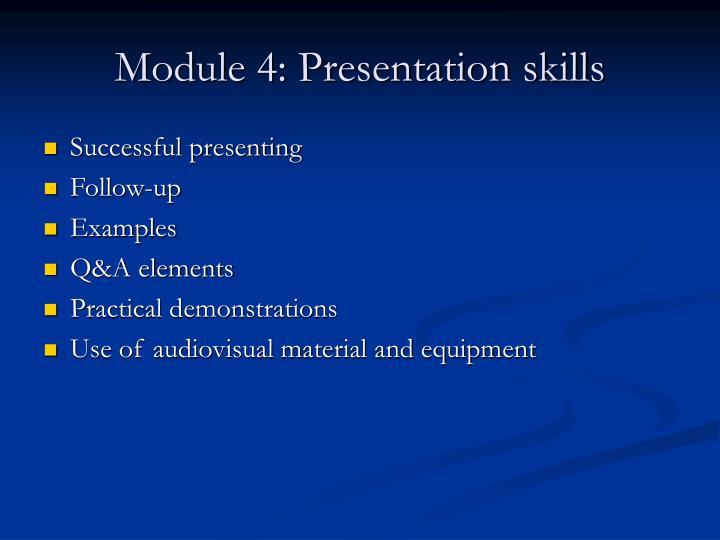 Module 4: Presentation skills