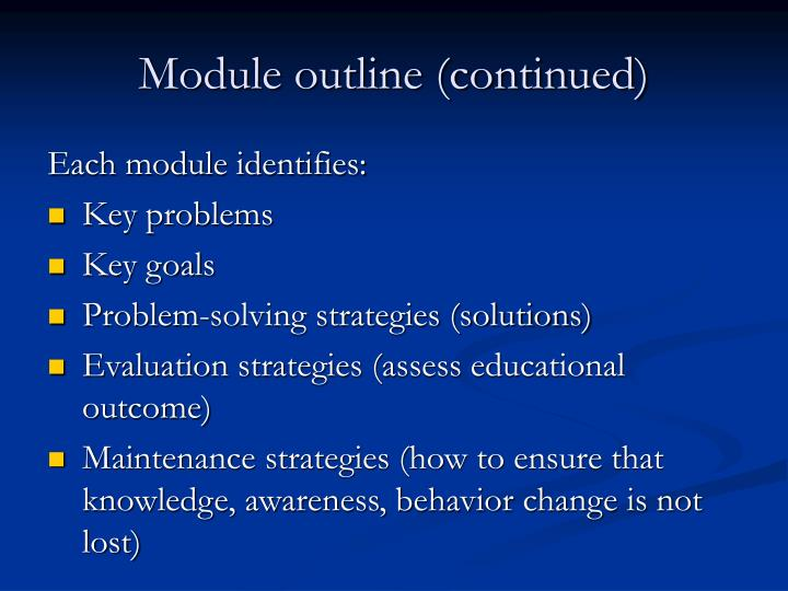 Module outline (continued)