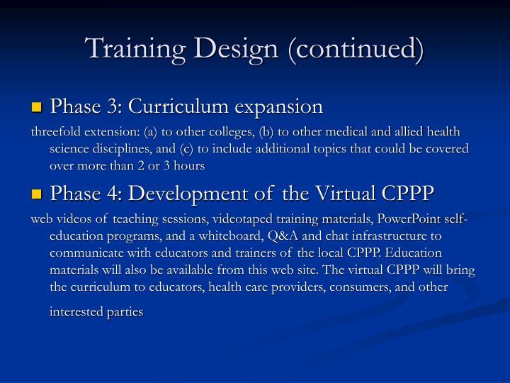 Training Design (continued)