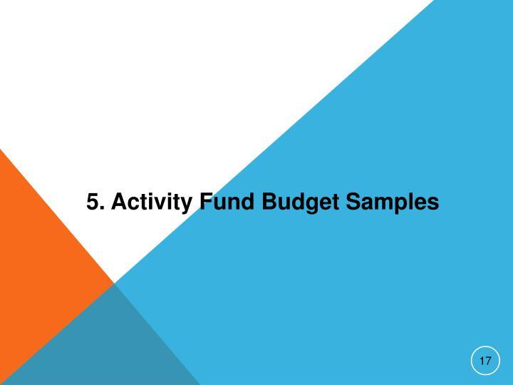 5. Activity Fund Budget Samples
