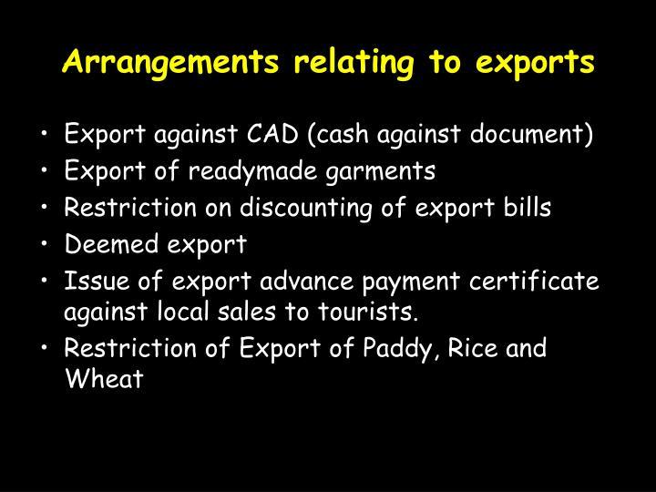Arrangements relating to exports