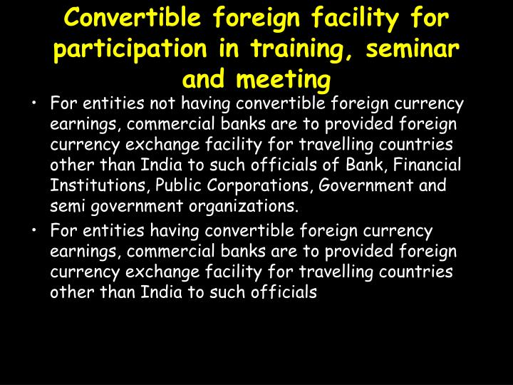 Convertible foreign facility for participation in training, seminar and meeting