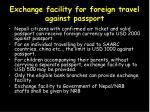exchange facility for foreign travel against passport