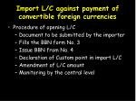 import l c against payment of convertible foreign currencies