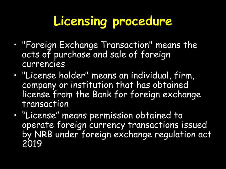 Licensing procedure