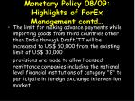 monetary policy 08 09 highlights of forex management contd