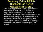 monetary policy 08 09 highlights of forex management contd1