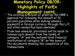 monetary policy 08 09 highlights of forex management contd2