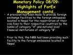 monetary policy 08 09 highlights of forex management contd4