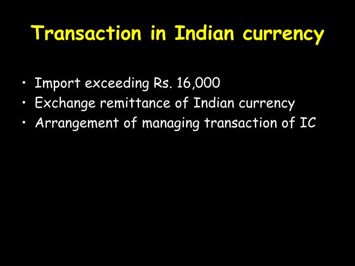 Transaction in Indian currency