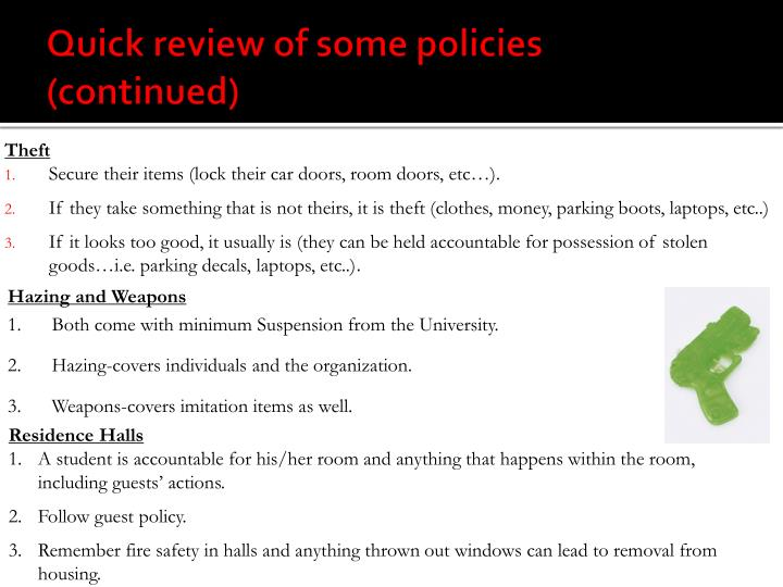 Quick review of some policies (continued)