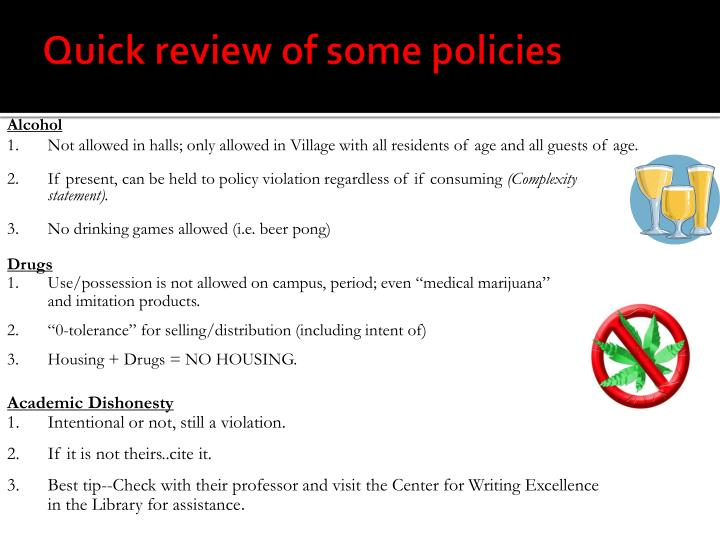 Quick review of some policies