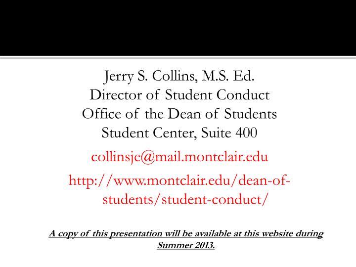 Jerry S. Collins, M.S. Ed.