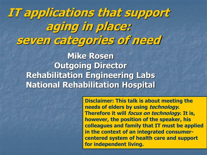 IT applications that support aging in place: