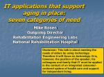 it applications that support aging in place seven categories of need