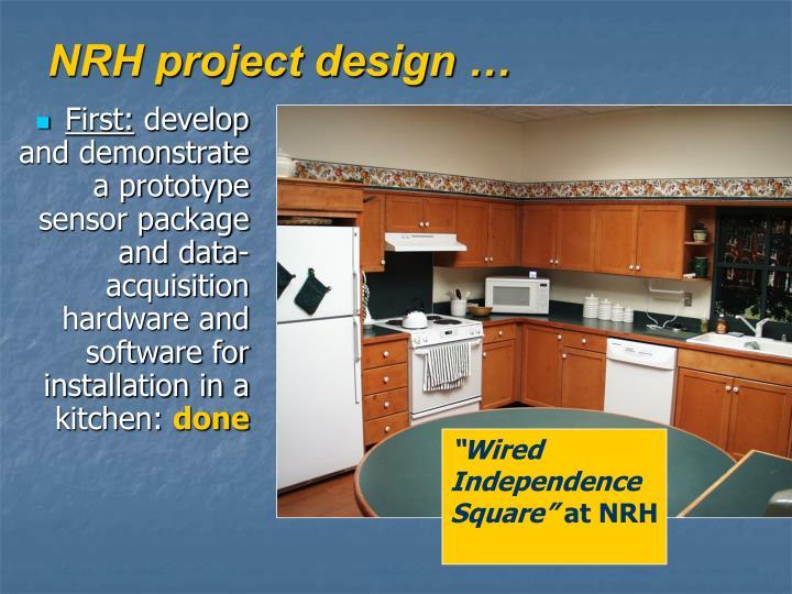 NRH project design …