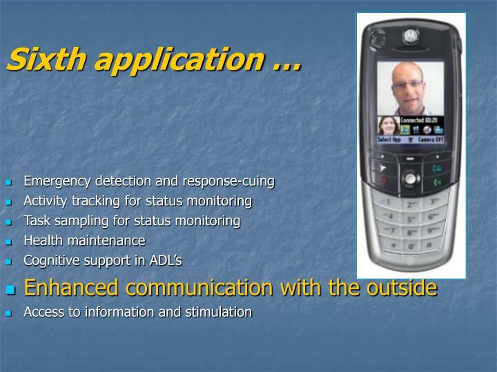 Sixth application …