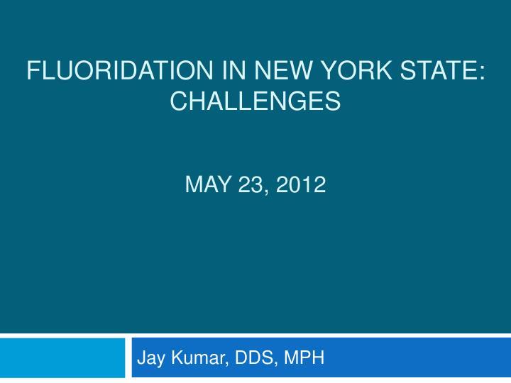 Fluoridation in New York State: