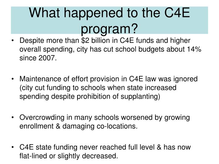 What happened to the C4E program?