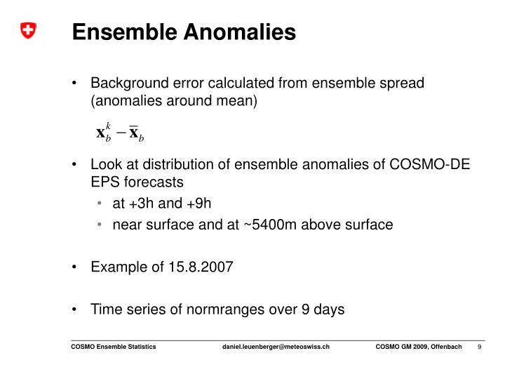 Ensemble Anomalies