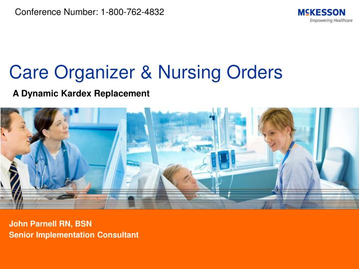 Care organizer nursing orders