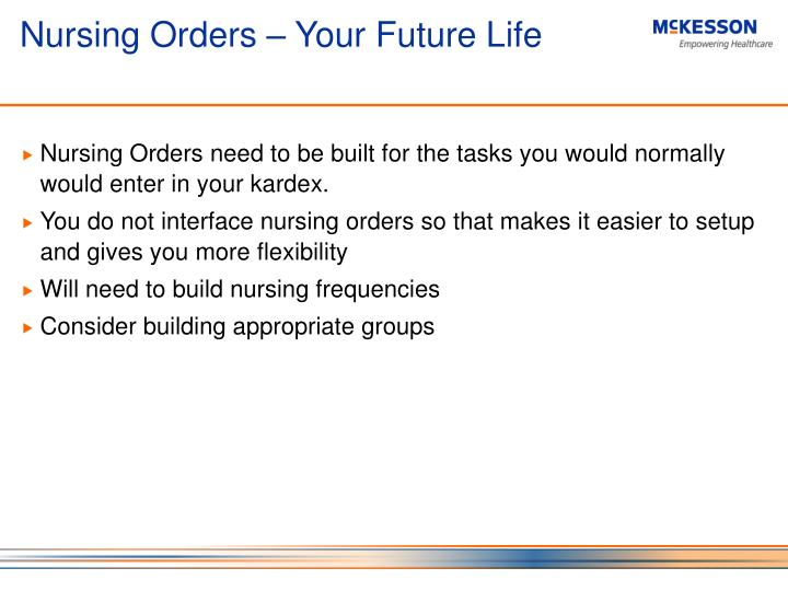 Nursing Orders – Your Future Life