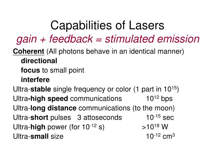 Capabilities of Lasers