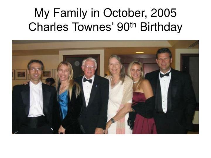 My Family in October, 2005