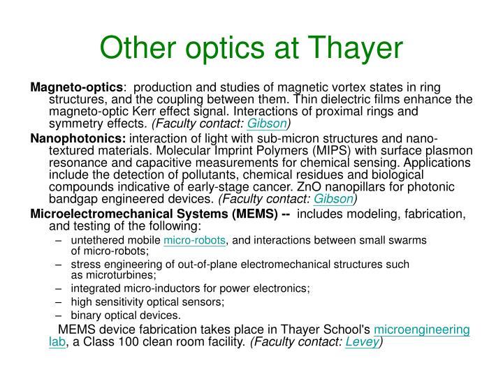 Other optics at Thayer