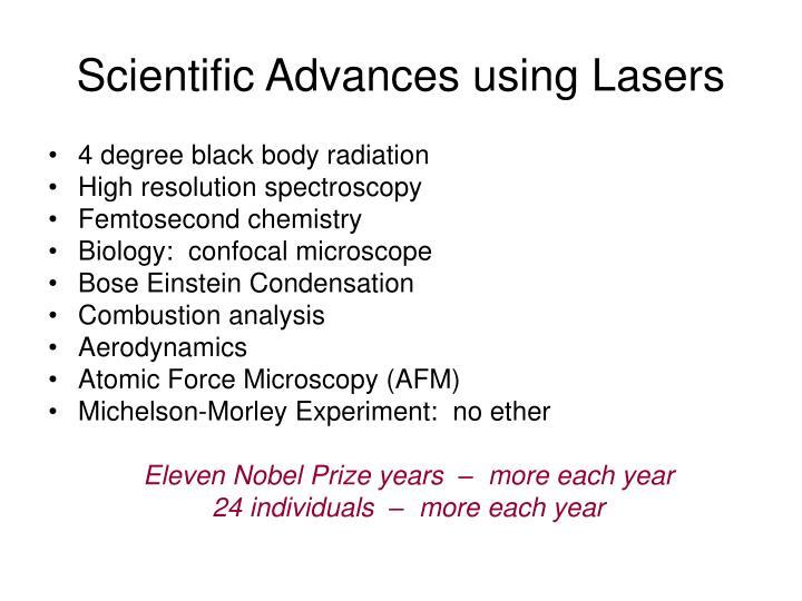 Scientific Advances using Lasers