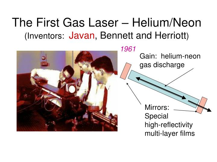The First Gas Laser – Helium/Neon