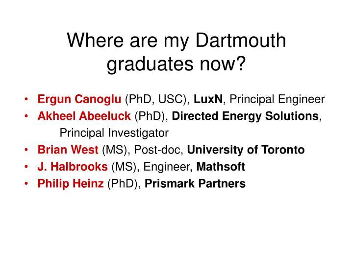 Where are my Dartmouth graduates now?