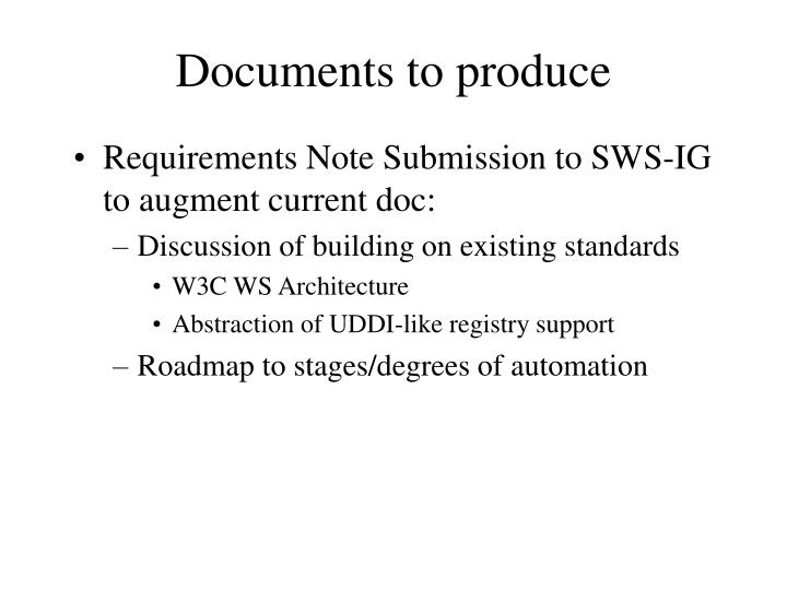 Documents to produce