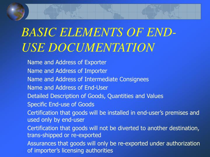 BASIC ELEMENTS OF END-USE DOCUMENTATION