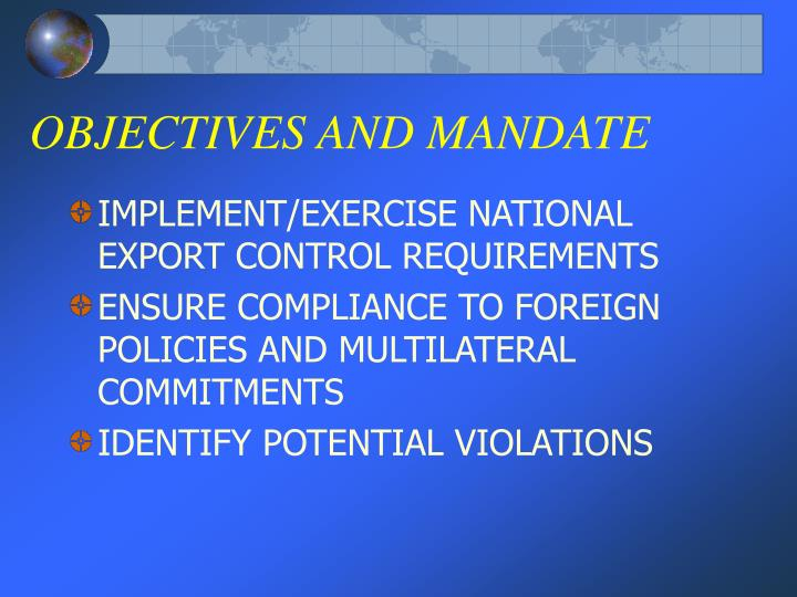 OBJECTIVES AND MANDATE