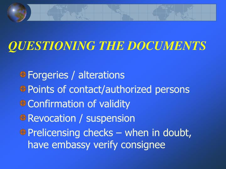 QUESTIONING THE DOCUMENTS